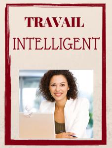 TRAVAIL intelligent